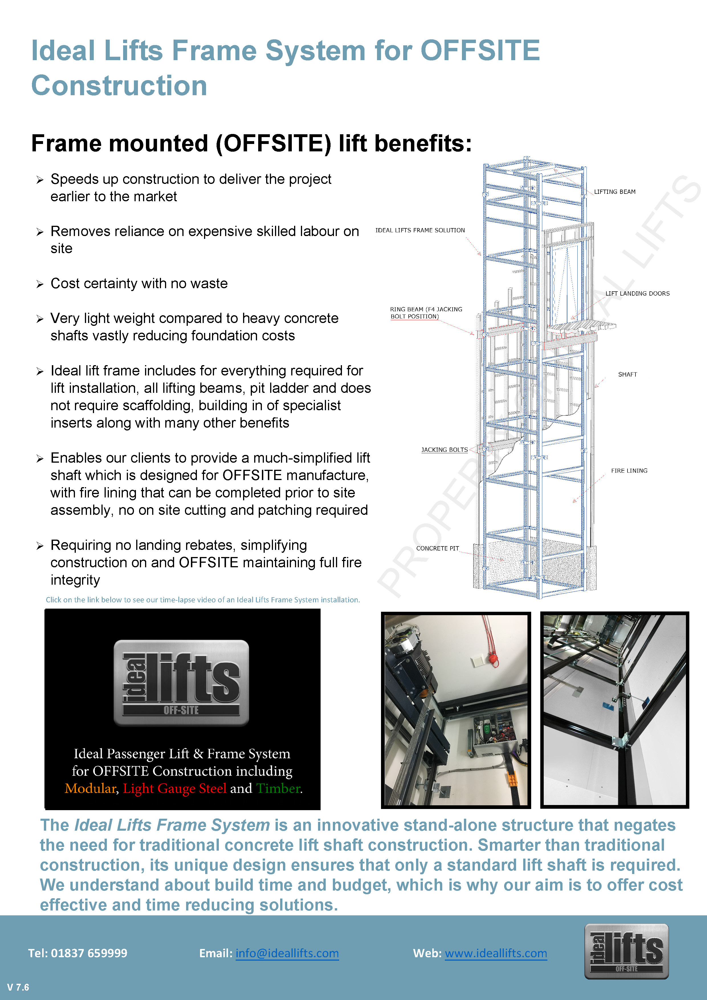 Passenger lift installations with the Ideal Lifts Frame System for OFFSITE / MMC, timber frame buildings, modular buildings, light gauge steel buildings